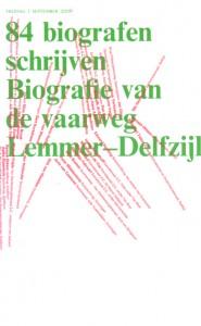 84 biografen schrijven 'Biografie van de van de vaarweg Lemmer-Delfzijl'